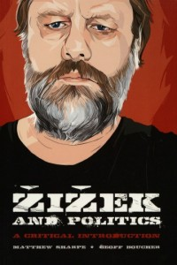 Žižek and Politics: A Critical Introduction